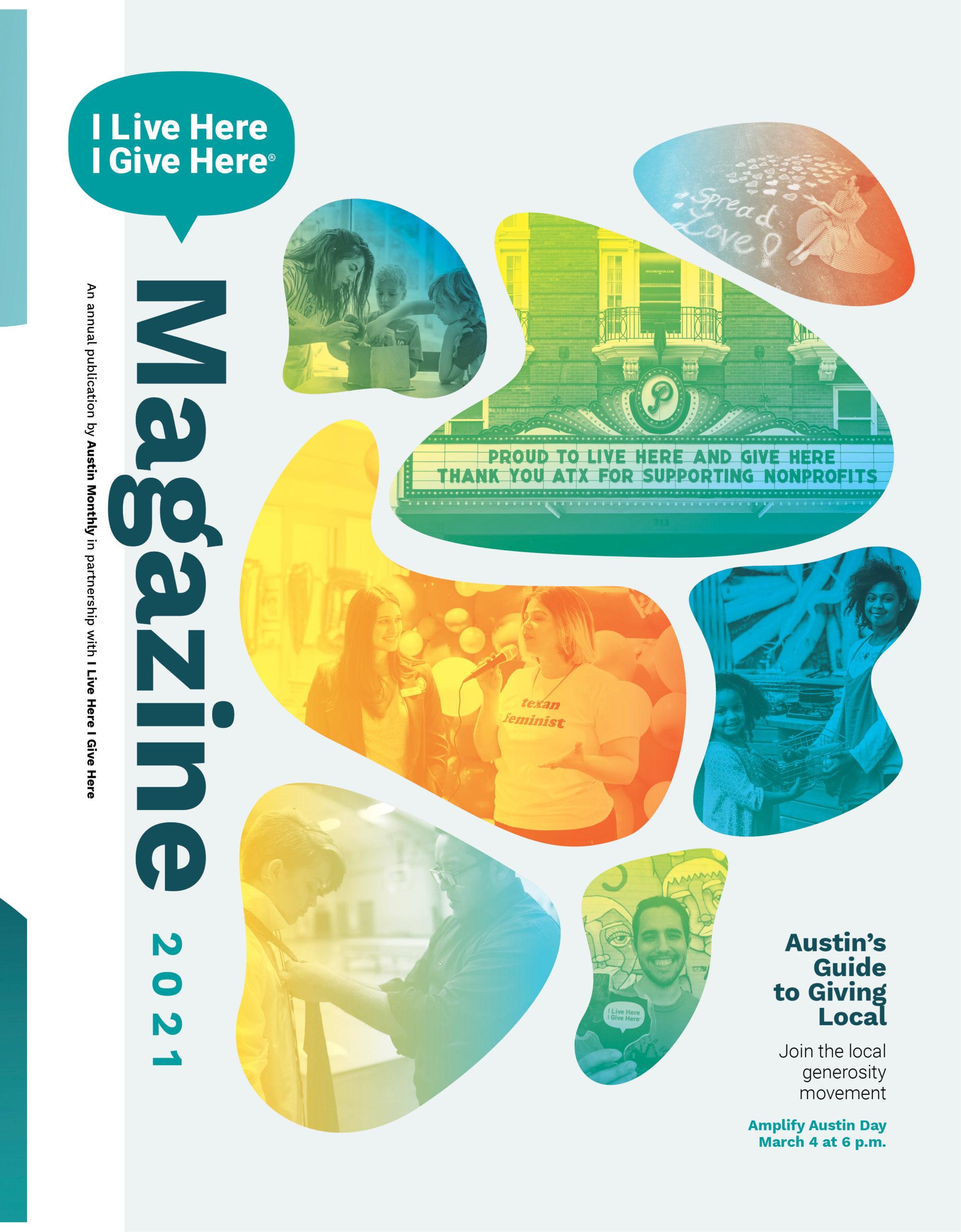 I Live Here I Give Here Magazine